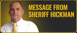 Message from Sheriff Hickman